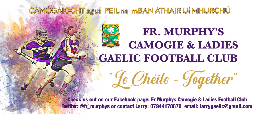 Fr Murphys Camogie & Ladies Football Club