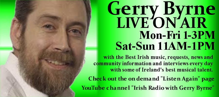 Gerry Byrne LIVE every day plus Listen Again and YouTube